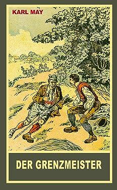"""Der Grenzmeister: Erzählung aus """"Aus dunklem Tann"""", Band 43 der Gesammelten Werke (German Edition)"""