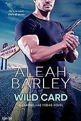 Wild Card (Leaving Las Vegas Book 3) Kindle Edition
