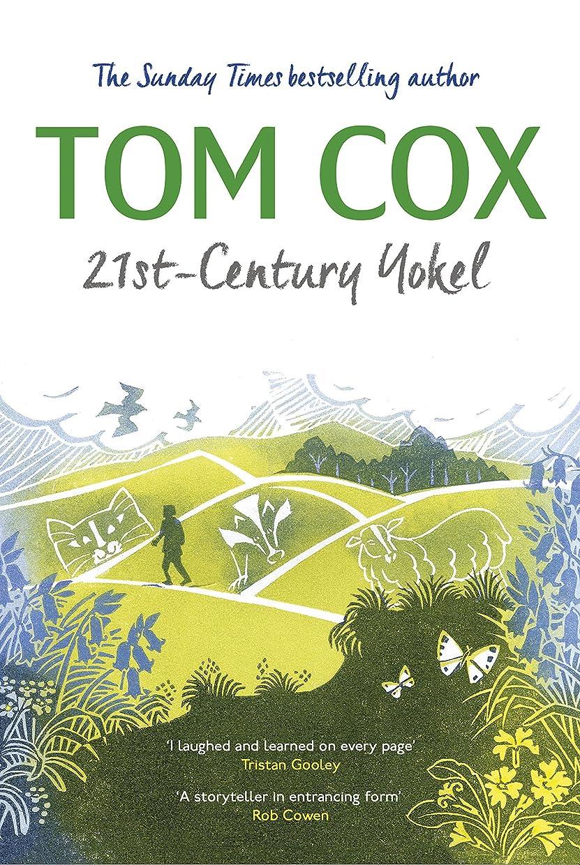 傑出したランプ貫入21st-Century Yokel (English Edition)