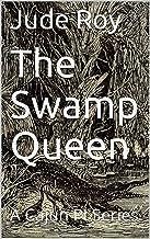 The Swamp Queen: A Cajun PI Series