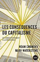 Les conséquences du capitalisme: Du mécontentement à la résistance