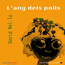 L´any dels polls [The Year of the Lice] (Audiolibro en Catalán)