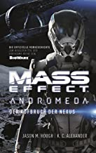 Mass Effect Andromeda, Band 1: Der Aufbruch der Nexus (German Edition)
