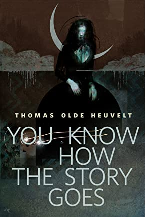 You Know How the Story Goes: A Tor.com Original (English Edition)