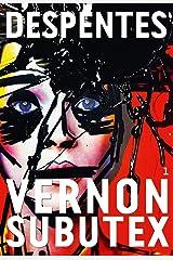 Vernon Subutex, 1 : roman (Littérature Française) Format Kindle