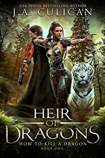 How to Kill a Dragon (Heir of Dragons Book 1)
