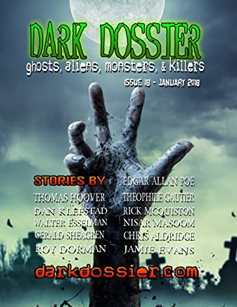 Dark Dossier #18: The Magazine of Ghosts, Aliens, Monsters, & Killers! (English Edition)