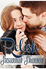 Relish: A Romantic Comedy (The Cass Chronicles Book 2) Kindle Edition