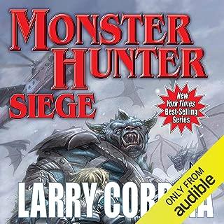 Monster Hunter Siege: Monster Hunter, Book 6