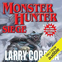 Monster Hunter Siege: Monster Hunter, Book 6