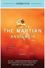 The Martian: Classroom Edition: A Novel Kindle Edition