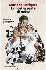 La nostra parte di notte (Italian Edition) Format Kindle