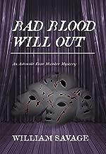 Bad Blood Will Out: An Ashmole Foxe Georgian Mystery (The Ashmole Foxe Georgian Mysteries Book 4)