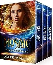 Mosaic Chronicles Books 5-7 (Mosaic Chronicles Box Sets Book 2)