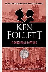 A Dangerous Fortune: A Novel Kindle Edition