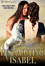 Instructing Isabel (Grover Town Discipline Book 5)