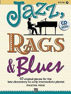 Jazz, Rags & Blues, Bk 1: 10 Original Pieces for the