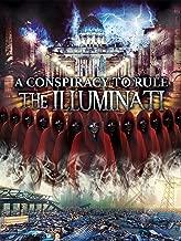 Conspiracy To Rule: The Illuminati, A