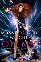 Monsters, Gods, Witches, Oh My!: Reverse Harem Tales for the Seasons