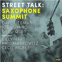 David Liebman, Joe Lovano, Greg Osby, Cecil Mcbee, Billy Hart, Phil Markowitz - Street Talk (2019) LEAK ALBUM