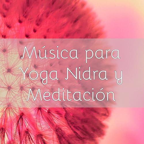 Música para Yoga Nidra y Meditación de Yoganidra en Amazon ...