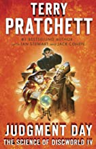 Judgment Day: Science of Discworld IV: A Novel (Science of Discworld Series Book 4)