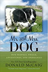 Mr. and Mrs. Dog: Our Travels, Trials, Adventures, and Epiphanies Kindle Edition