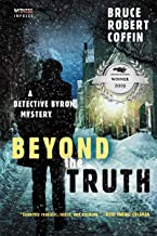 Beyond the Truth: A Detective Byron Mystery (A John Byron Novel Book 3)