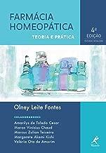 Farmácia Homeopática: Teoria e Prática (Portuguese Edition)