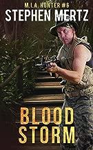 Blood Storm (M.I.A. Hunter Book 6)