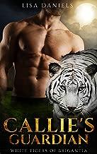 Callie's Guardian: White Tigers of Brigantia (Book 1)