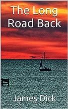 The Long Road Back (The Coastal Carolina Series Book 1)