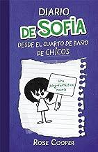 Diario de Sofía desde el cuarto de baño de chicos (Serie Diario de Sofía 2) (Spanish Edition)