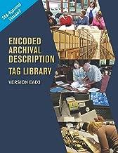 Encoded Archival Description Tag Library: Version EAD3