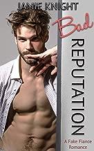 Bad Reputation: A Fake Fiance Romance (Too Bad It's Fake Book 1) (English Edition)