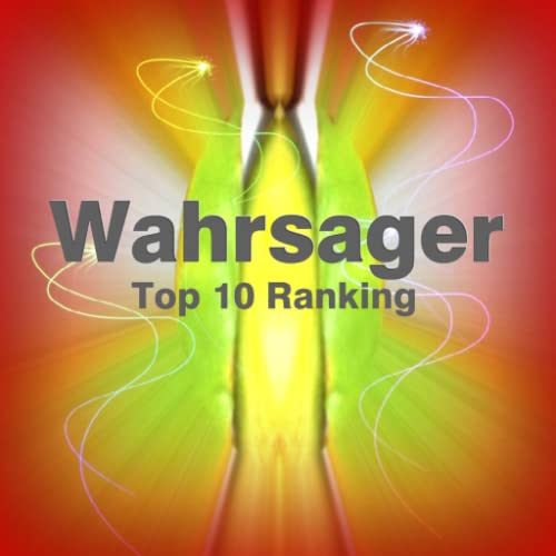 Top 10 Wahrsager