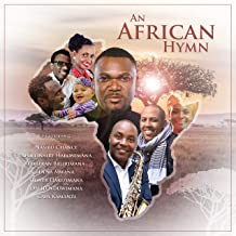 An African Hymn / Peace & Unity