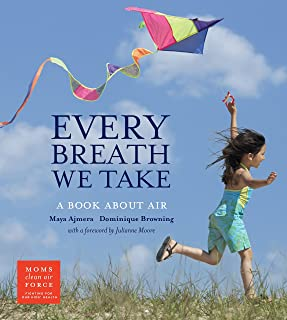 Every Breath We Take: A Book About Air