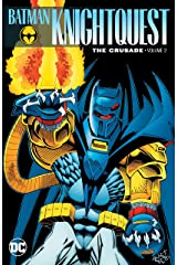 Batman: Knightquest: The Crusade Vol. 2 (Batman: Knightfall) Kindle Edition