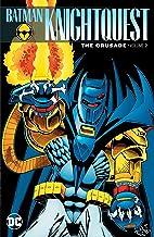Batman: Knightquest: The Crusade Vol. 2 (Batman: Knightfall)