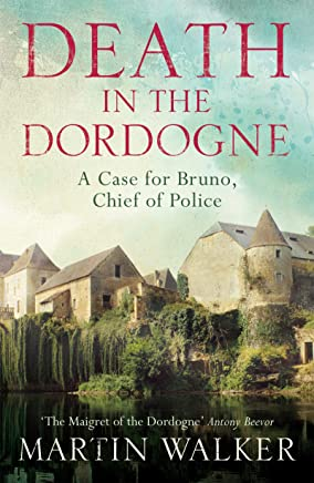 Death in the Dordogne: The Dordogne Mysteries 1 (English Edition)