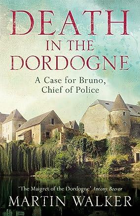 Death in the Dordogne: The Dordogne Mysteries 1 (English Edition)