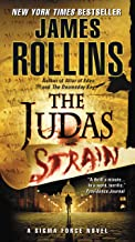 The Judas Strain: A Sigma Force Novel (Sigma Force Series Book 4)