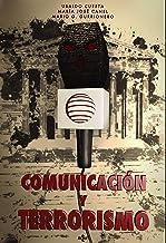 Comunicación y terrorismo (Ciencia Política - Semilla y Surco - Serie de Ciencia Política) (Spanish Edition)