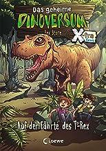 Das geheime Dinoversum Xtra 1 - Auf der Fährte des T-Rex (German Edition)