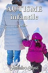 Autisme Infantile (8) (Autisme Infantile (Archives)) Format Kindle