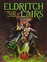 Eldritch Lairs: for 5th Edition (Volume 2)