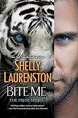 Bite Me (The Pride Book 9) Kindle Edition