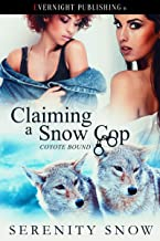 Claiming a Snow Cop (Coyote Bound Book 6)