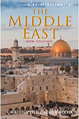 A Brief History of the Middle East Kindle Edition